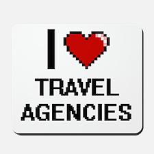 I love Travel Agencies digital design Mousepad
