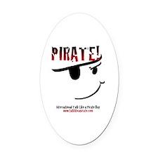 Cute Talk like a pirate Oval Car Magnet