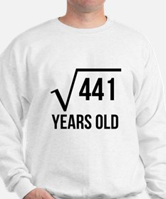 21 Years Old Square Root Sweatshirt