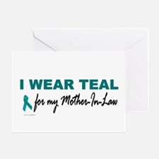 I Wear Teal For My Mother-In-Law 2 Greeting Card