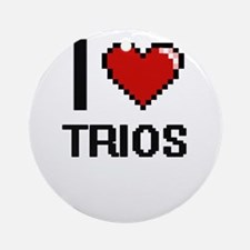 I love Trios digital design Round Ornament