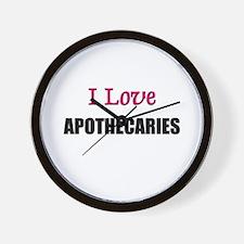 I Love APOTHECARIES Wall Clock