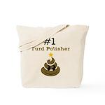 Turd Polisher Tote Bag