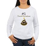 Turd Polisher Long Sleeve T-Shirt