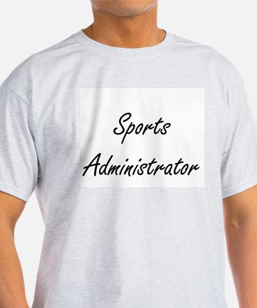 Sports Administrator Artistic Job Design T-Shirt