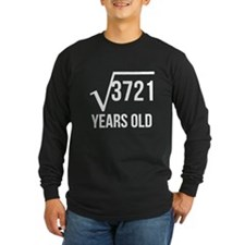 61 Years Old Square Root Long Sleeve T-Shirt