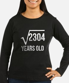 48 Years Old Square Root Long Sleeve T-Shirt