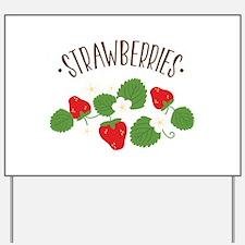 Strawberries Yard Sign
