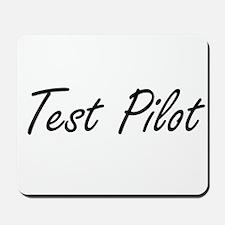 Test Pilot Artistic Job Design Mousepad
