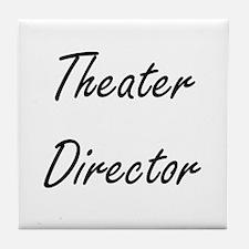 Theater Director Artistic Job Design Tile Coaster