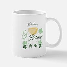 Kick Back And Relax Mugs