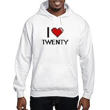 I love Twenty digital design Hoodie