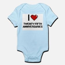 I love Twenty-Fifth Anniversaries digita Body Suit