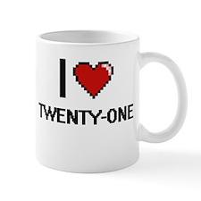 I love Twenty-One digital design Mugs
