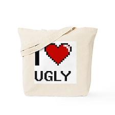 I love Ugly digital design Tote Bag