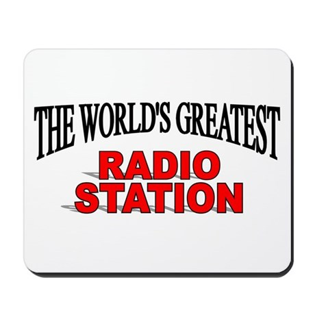 """The World's Greatest Radio Station"" Mousepad"