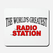 """The World's Greatest Radio Station"" Mousepad"