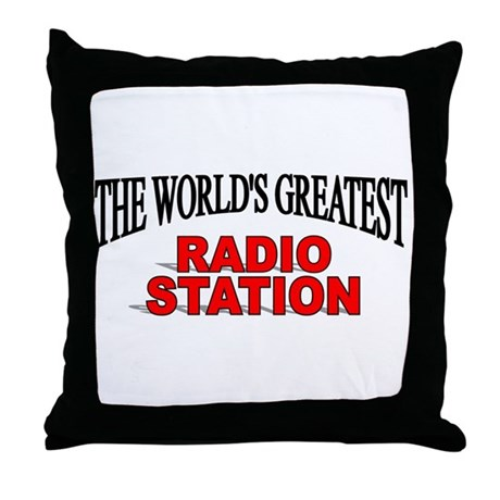 """The World's Greatest Radio Station"" Throw Pillow"