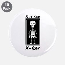 """X For X-ray 3.5"""" Button (10 pack)"""