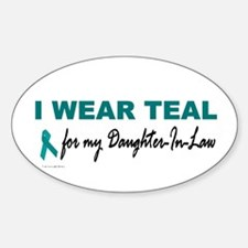 I Wear Teal For My Daughter-In-Law 2 Decal