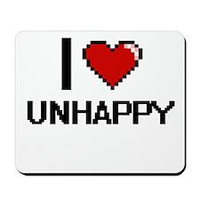 I love Unhappy digital design Mousepad