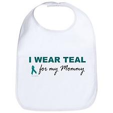 I Wear Teal For My Mommy 2 Bib