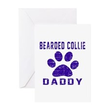 Bearded Collie Daddy Designs Greeting Card