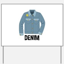 Denim Jacket Yard Sign