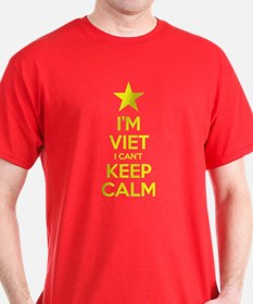 I'm Viet I Can't Keep Calm T-Shirt