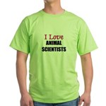 I Love ANIMAL SCIENTISTS Green T-Shirt