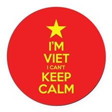I'm Viet I Can't Keep Calm Round Car Magnet