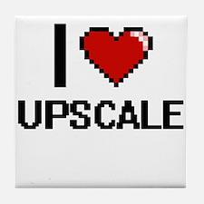 I love Upscale digital design Tile Coaster
