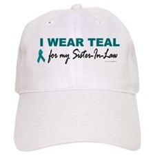 I Wear Teal For My Sister-In-Law 2 Baseball Cap