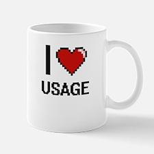 I love Usage digital design Mugs