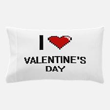 I love Valentine'S Day digital design Pillow Case