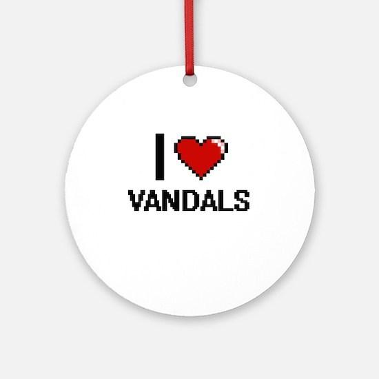 I love Vandals digital design Round Ornament