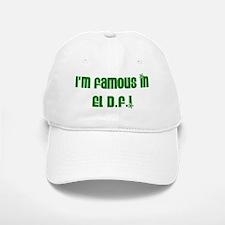 I'm Famous in El DF! Baseball Baseball Cap
