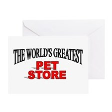 """The World's Greatest Pet Store"" Greeting Card"