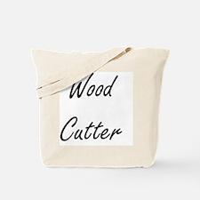 Wood Cutter Artistic Job Design Tote Bag