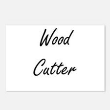 Wood Cutter Artistic Job Postcards (Package of 8)