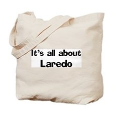 About Laredo Tote Bag