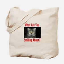 What Are You Smiling About Tote Bag