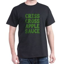 Criss Cross Applesauce T-Shirt
