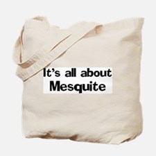 About Mesquite Tote Bag