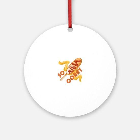 So Corny Round Ornament