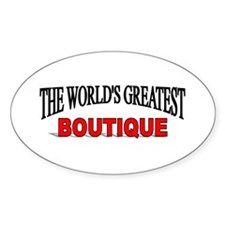 """The World's Greatest Boutique"" Oval Decal"