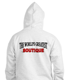 """""""The World's Greatest Boutique"""" Hoodie"""