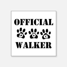 "Official Dog Walker Square Sticker 3"" x 3"""