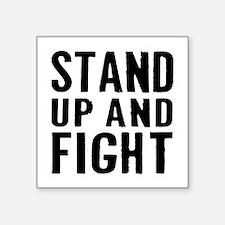 "Stand Fight Square Sticker 3"" x 3"""