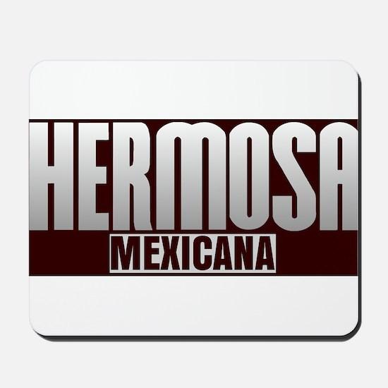 Hermosa Mexicana Mousepad